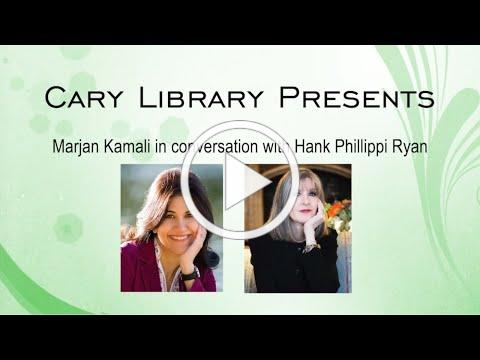 Cary Library Presents: Marjan Kamali In Conversation With Hank Phillippi Ryan - 7/30/2020