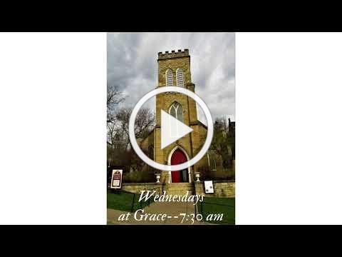 Grace Episcopal Church, Galena IL, Wednesday Eucharist 6-9-2021