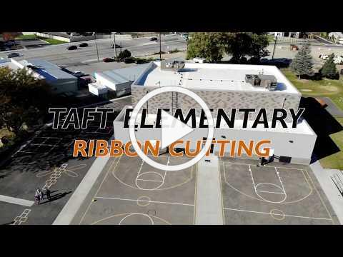 Taft Elementary Gymnasium Ribbon Cutting Ceremony/Open House