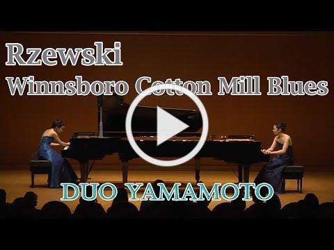 Rzewski: Winnsboro Cotton Mill Blues for two pianos - Duo Yamamoto