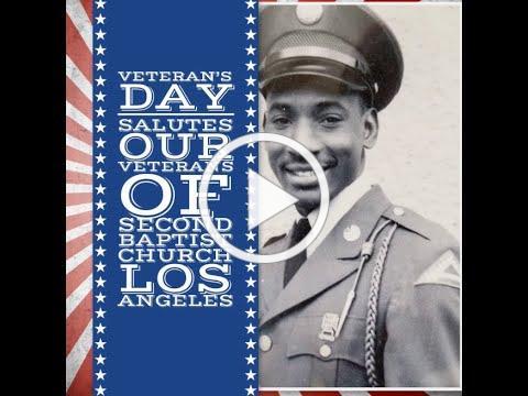 Second Baptist Church Los Angeles celebrates Veterans nationwide SBC Veteran members share stories
