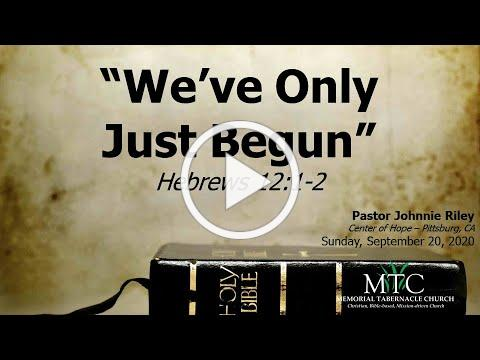 "Sermon: ""We've Only Just Begun"" (Hebrews 12:1-2)"
