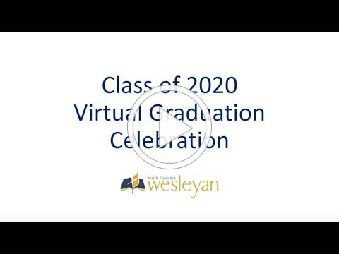 Virtual Commencement Celebration for the Class of 2020