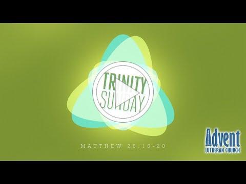 Sunday, June 7 The Holy Trinity