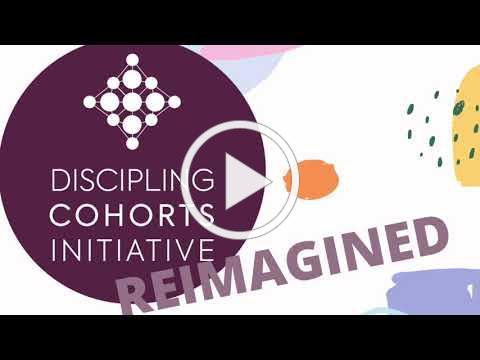 Discipling Cohorts Reimagined