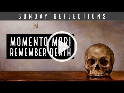 Momento Mori | Remember Death