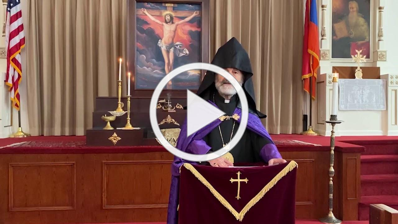 Archbishop Anoushavan's Mid-Lent (Michink) Message