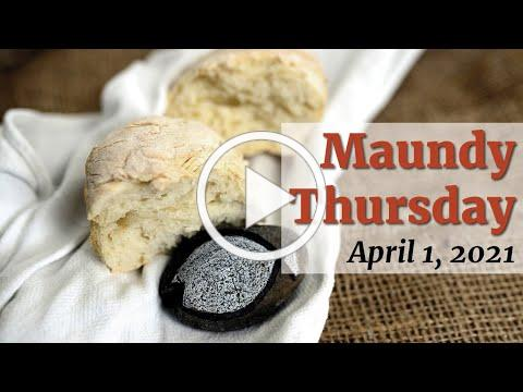 Maundy Thursday - Open Door Churches - April 1, 2021