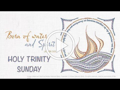 Holy Trinity Sunday - May 30