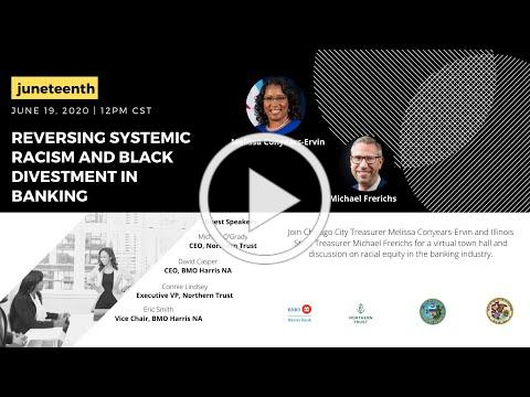 Reversing Systemic Racism and Black Divestment in Banking - A Juneteenth Town Hall