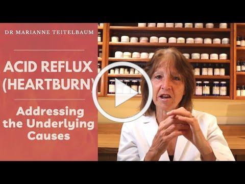 Acid Reflux (Heartburn) - Addressing the Underlying Causes