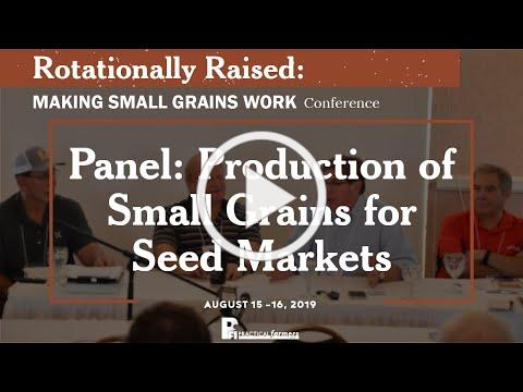Production of Small Grains for Seed Markets - Panel