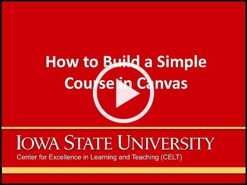 Webinar: How to Build a Simple Course in Canvas
