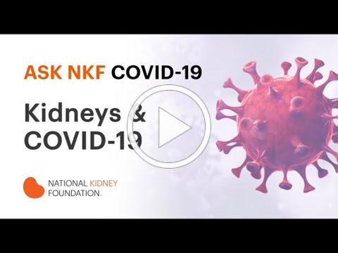 How does COVID-19 Affect the Kidneys? | National Kidney Foundation