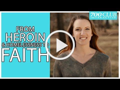 From Heroin and Homelessness to Faith | Testimony | 700 Club Interactive