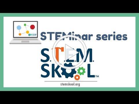 STEM Skool STEMinar