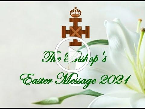 Bishop's Easter Message 2021