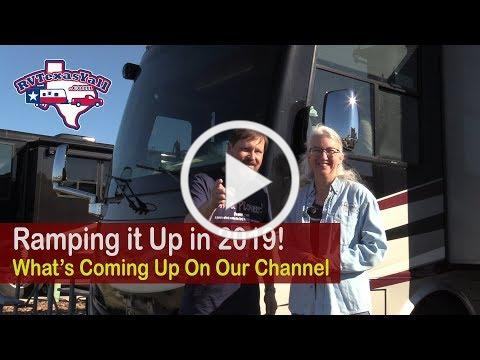 Ramping It Up in 2019! | RV Texas Y'all