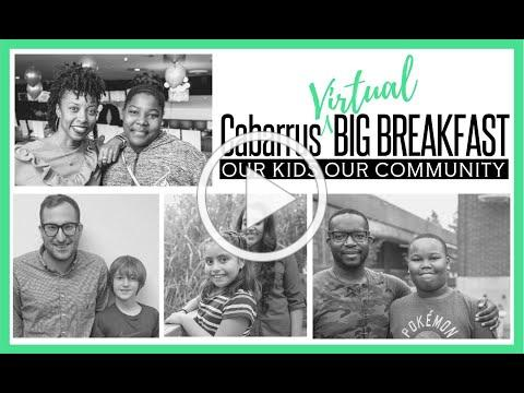 Cabarrus Big Virtual Breakfast - Our Kids Our Community
