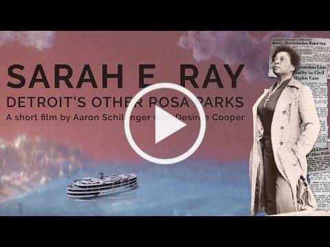 teaser for Sarah E. Ray: Detroit's Other Rosa Parks