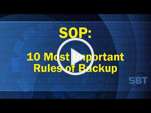 SOP: The 10 Most Important Rules of Backup