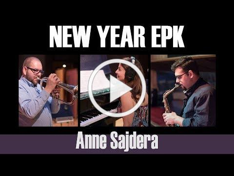 NEW YEAR -- a new CD from Anne Sajdera (EPK)