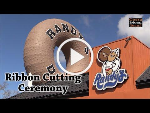 Randy's Donut Shop Grand Opening and Ribbon Cutting Ceremony