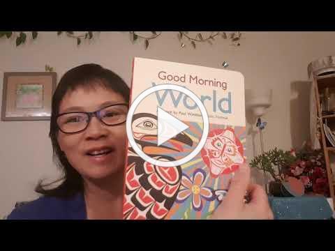 Good Morning World by Paul Windsor, Haisla, Heiltsuk