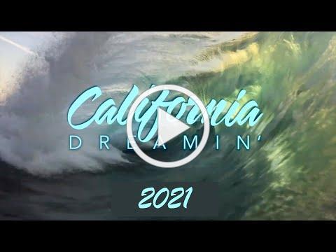 California Dreamin 2021
