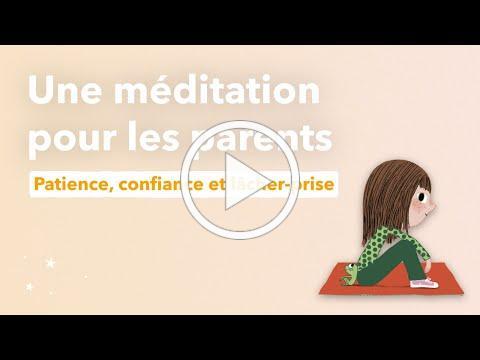 Méditation guidée pour les parents