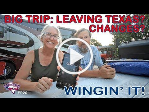 Getting Ready For Our Big Trip and a Surprise! | Wingin' It!, Ep 20 | RV Texas Y'all
