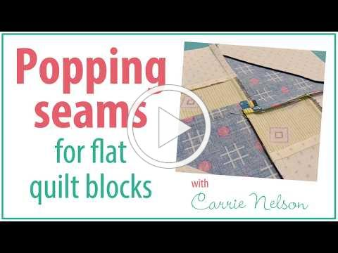 Popping seams for flat quilt blocks