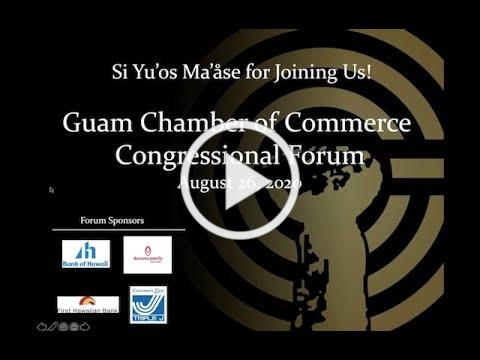 Guam Chamber of Commerce 2020 Congressional Forum