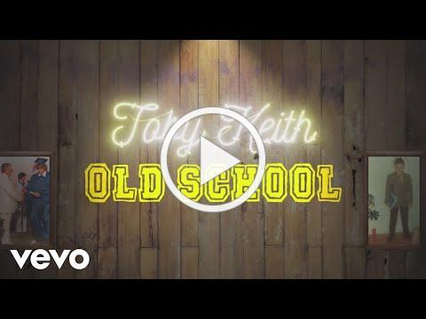 Toby Keith - Old School (Official Lyric Video)