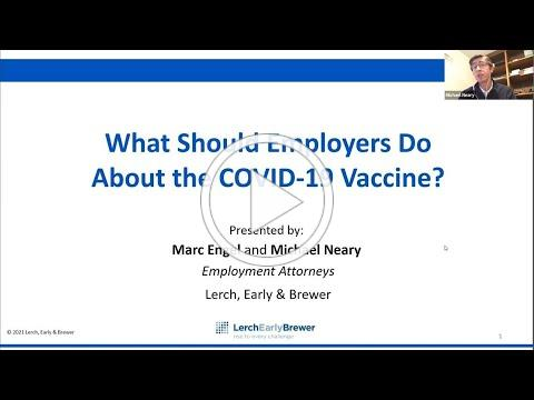 What Should Employers Do About the COVID-19 Vaccine?