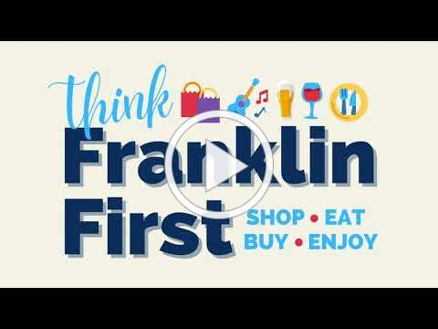 Think Franklin First ‐ A Keep It Local Campaign
