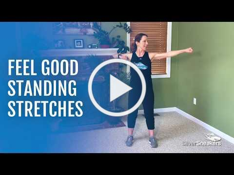 SilverSneakers: Feel Good Standing Stretches