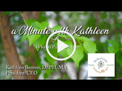 Hospice Savannah | A Minute with Kathleen: