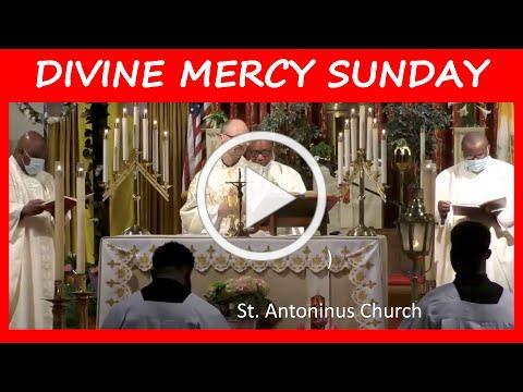 DIVINE MERCY SUNDAY MASS - St Antoninus Church, April 11, 2021 @ 10am