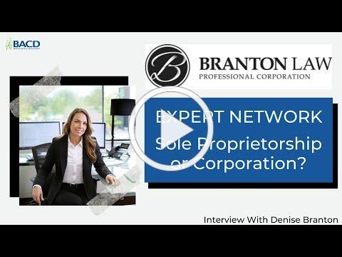 Sole Proprietorship vs Corporation - Interview with Denise Branton of Branton Law