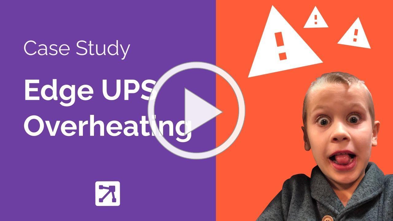 Critical Labs Case Study - Edge UPS Overheating
