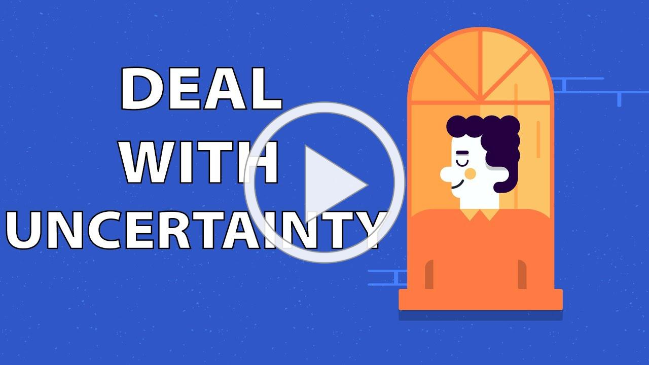 How to Deal With Uncertainty - A Guide for Times of Crisis