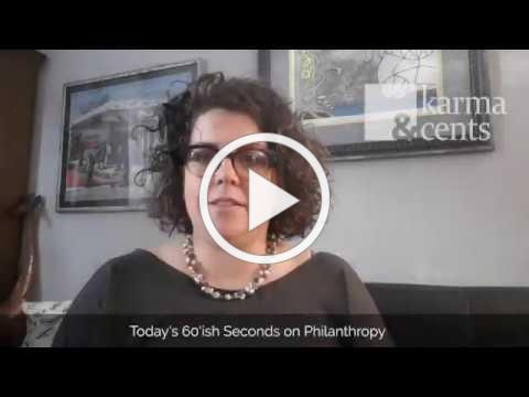 60'ish Seconds of Philanthropy - Who is a Philanthropist?