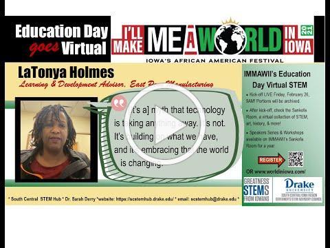 I'll Make Me A World in Iowa STEM Career Series: LaTonya Holmes