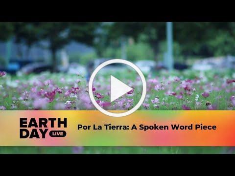 Por La Tierra | Earth Day Live