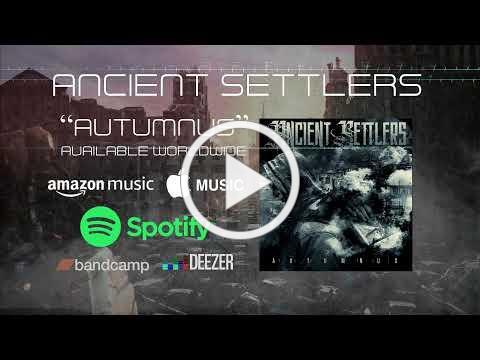 Ancient Settlers - Die Around Me (Lyric Video)