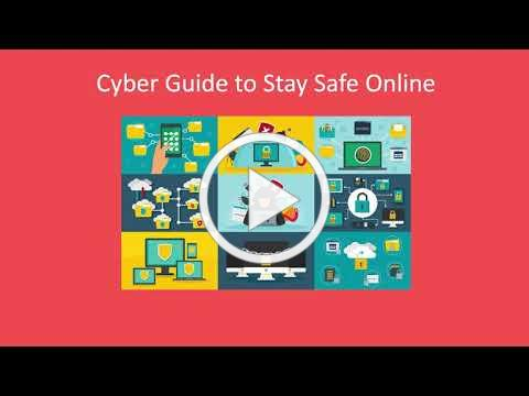 Cyber Guide to Stay Safe Online