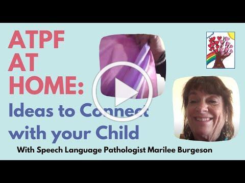 ATPF Tips with Marilee Burgeson, Speech Language Pathologist