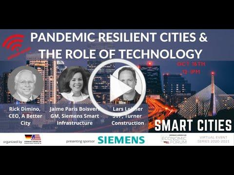 Smart Cities: Pandemic Resilient Cities & the Role of Technology