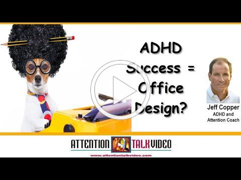 ADHD, Working Memory, and Office Design